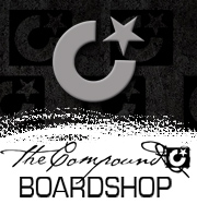 The Compound is where it's at! Surf gear, skate gear, clothes, everything!